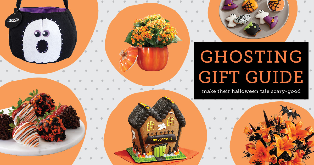 Ghosting Gift Guide - Shari's Berries Blog