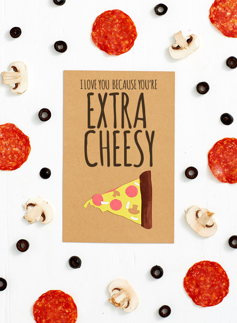 Silly Father's Day Cards For Dad - I Love You Because You're Extra Cheesy