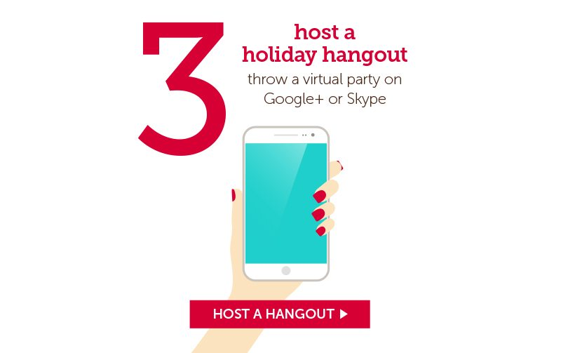 Host a holiday hangout, throw a virtual party