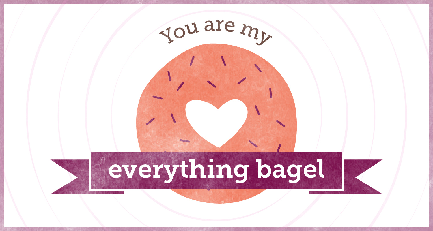 vday-puns_vday-puns-everything-bagel