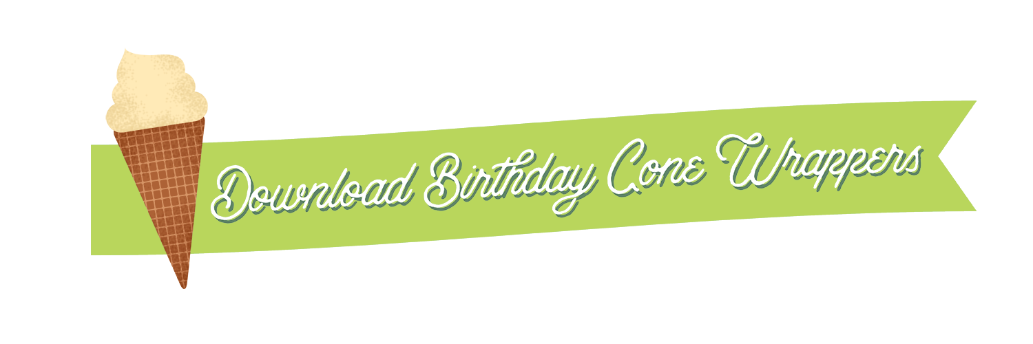 birthday ice cream cone wrappers download button